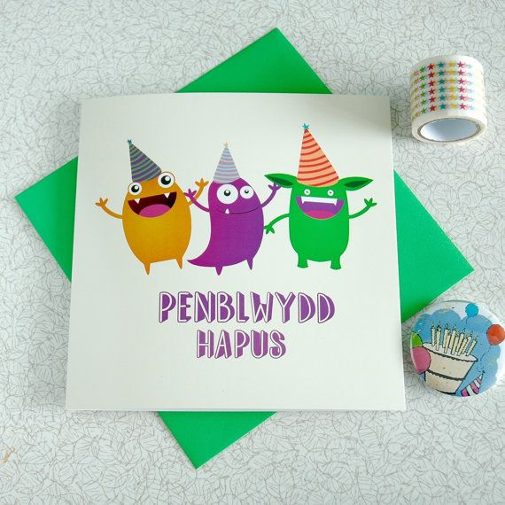 Welsh Language Card Birthday Card Monster Happy Birthday Etsy Birthday Cards Happy Birthday Cards Welsh Cards