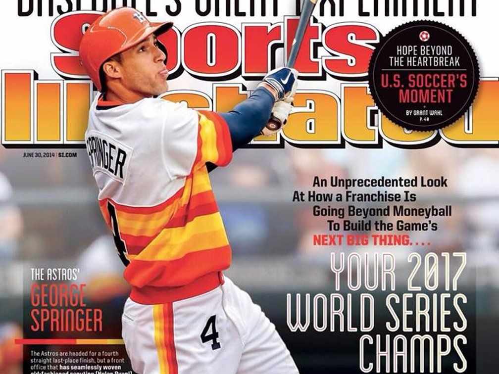 In 2014 Sports Illustrated predicted the Astros World
