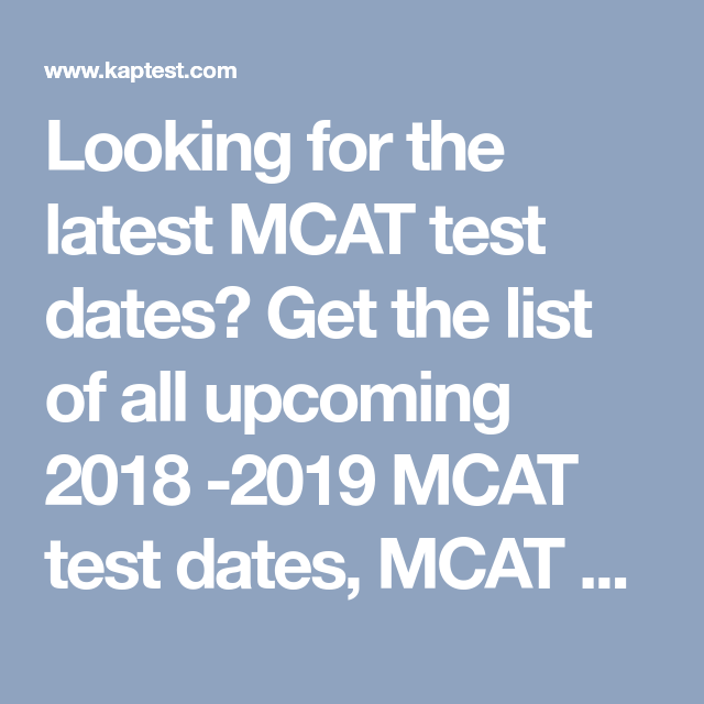 Looking for the latest MCAT test dates? Get the list of all