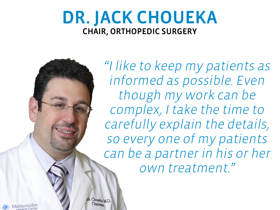 Jack Choueka, MD, Chair, Maimonides Bone & Joint Center