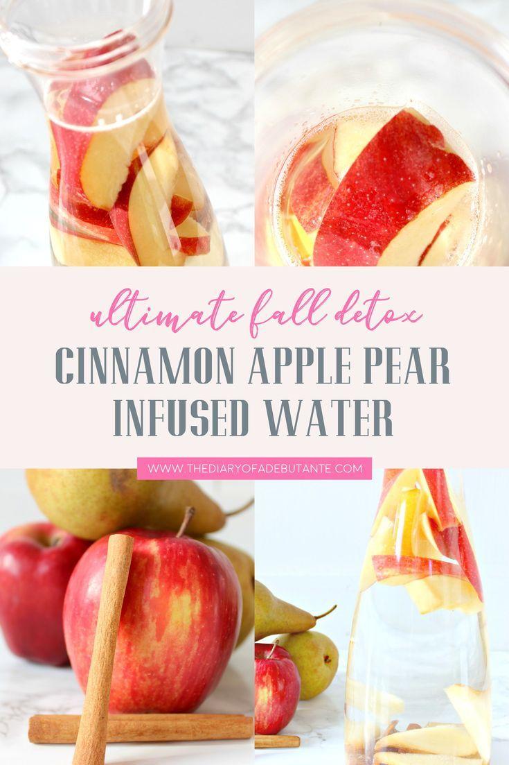Cinnamon Apple Pear Fall Detox Water Recipe | Diary of a Debutante