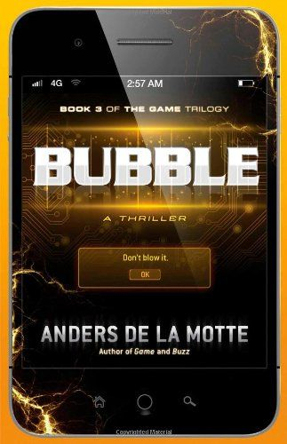 Bubble A Thriller The Game By Anders De La Motte