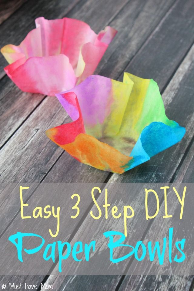 Easy 3 Step Diy Paper Bowls Kids Craft Idea Must Have Mom Top