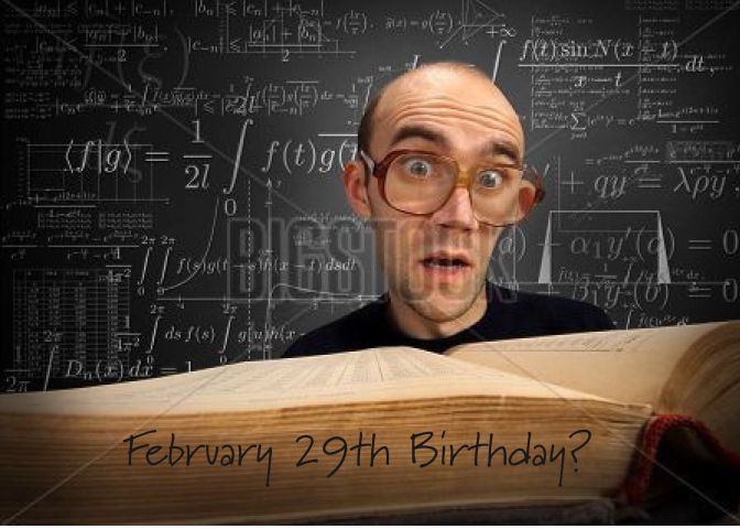 Birthday on February 29th Leap Day Calculations card