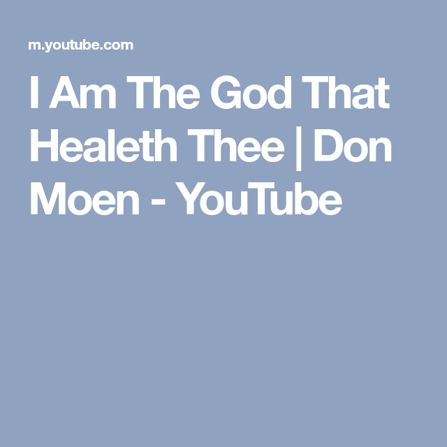 i am the god that healeth thee lyrics