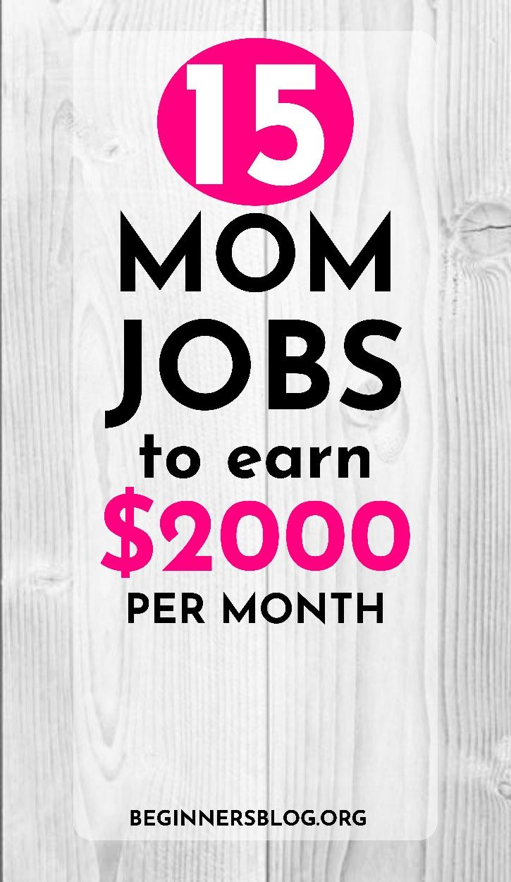 15 Best Stay At Home Mom Jobs That Can Help You Earn upto $2000 Per Month