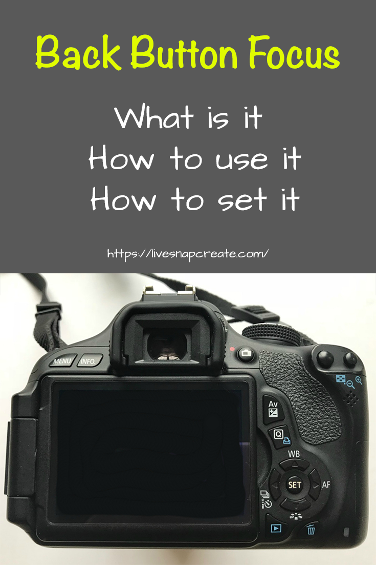 Photo of What Is Back Button Focus – Live Snap Create