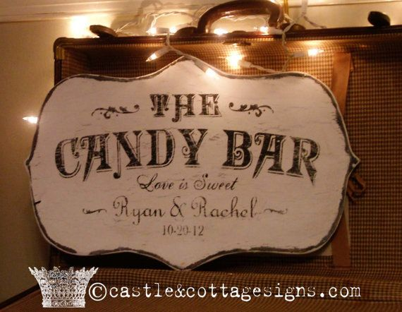The Candy Bar custom sign old world font Vintage with Custom