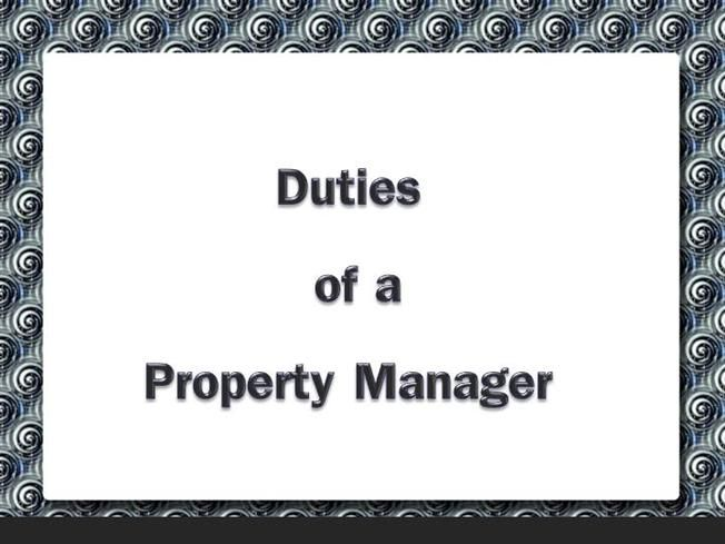 Duties of a Property Manager by rufusheckstall via authorSTREAM