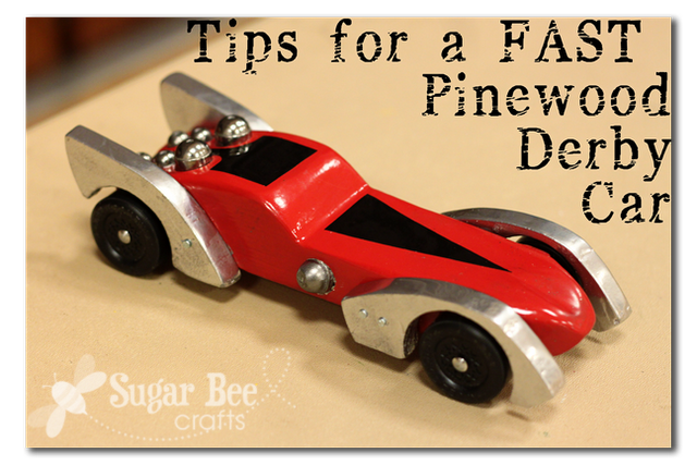 Several great tips for a fast Pinewood Derby Car