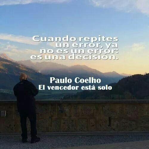 El Vencedor Esta Solo Frases De Paulo Paulo Coelho Y Frases