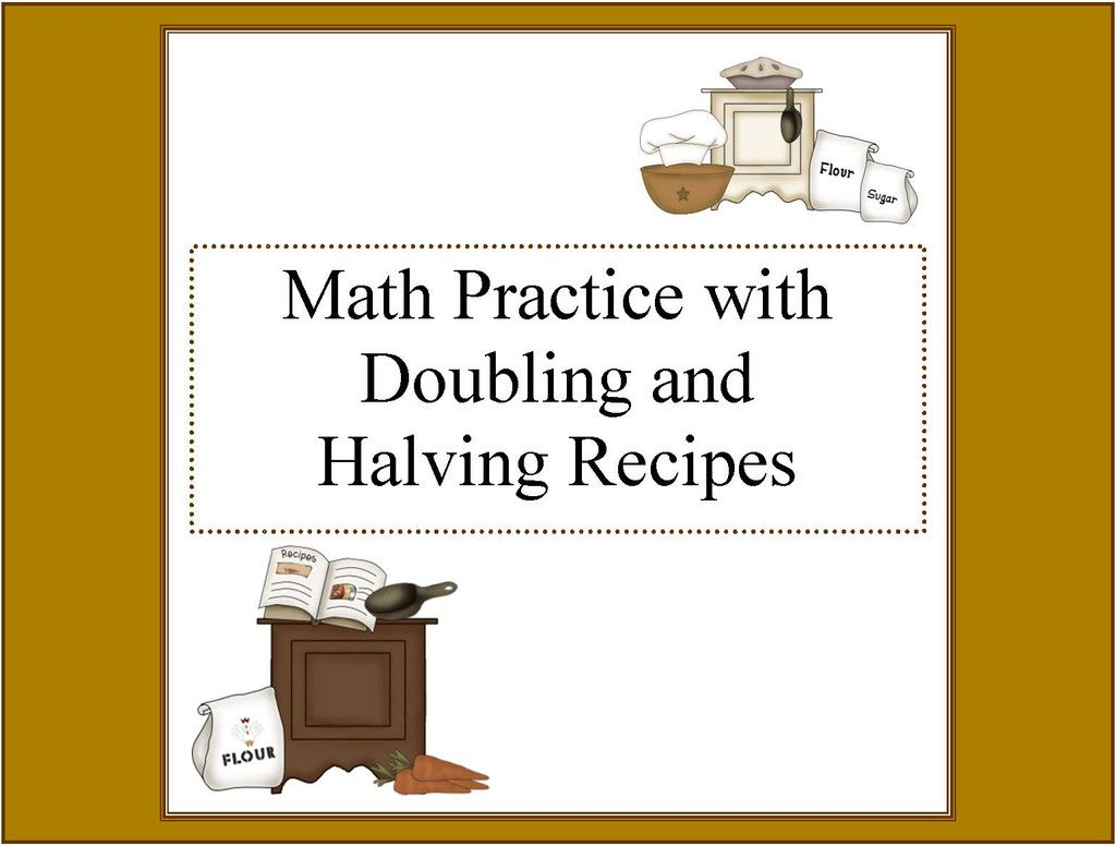 Doubling And Halving Recipes Worksheets Worksheets Math And