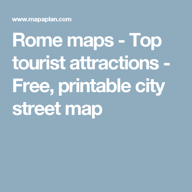 Rome maps - Top tourist attractions - Free, printable city
