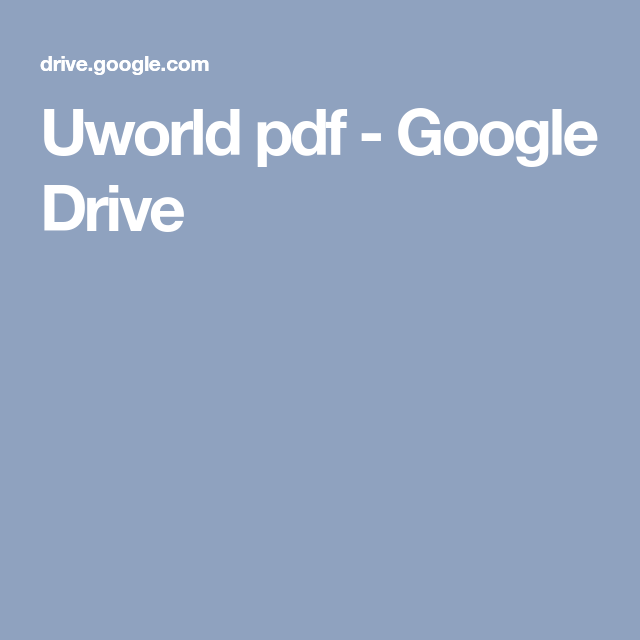 Uworld pdf - Google Drive | question bank | Pdf, Google