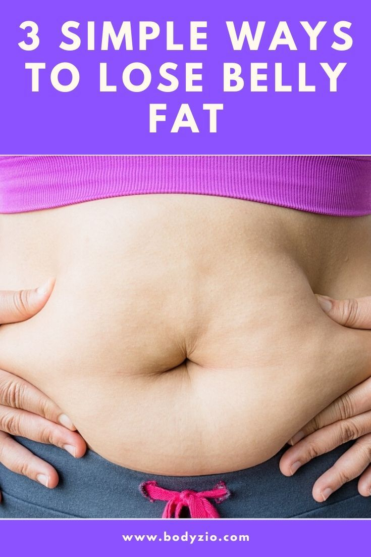 3 Simple Ways to Lose Belly Fat