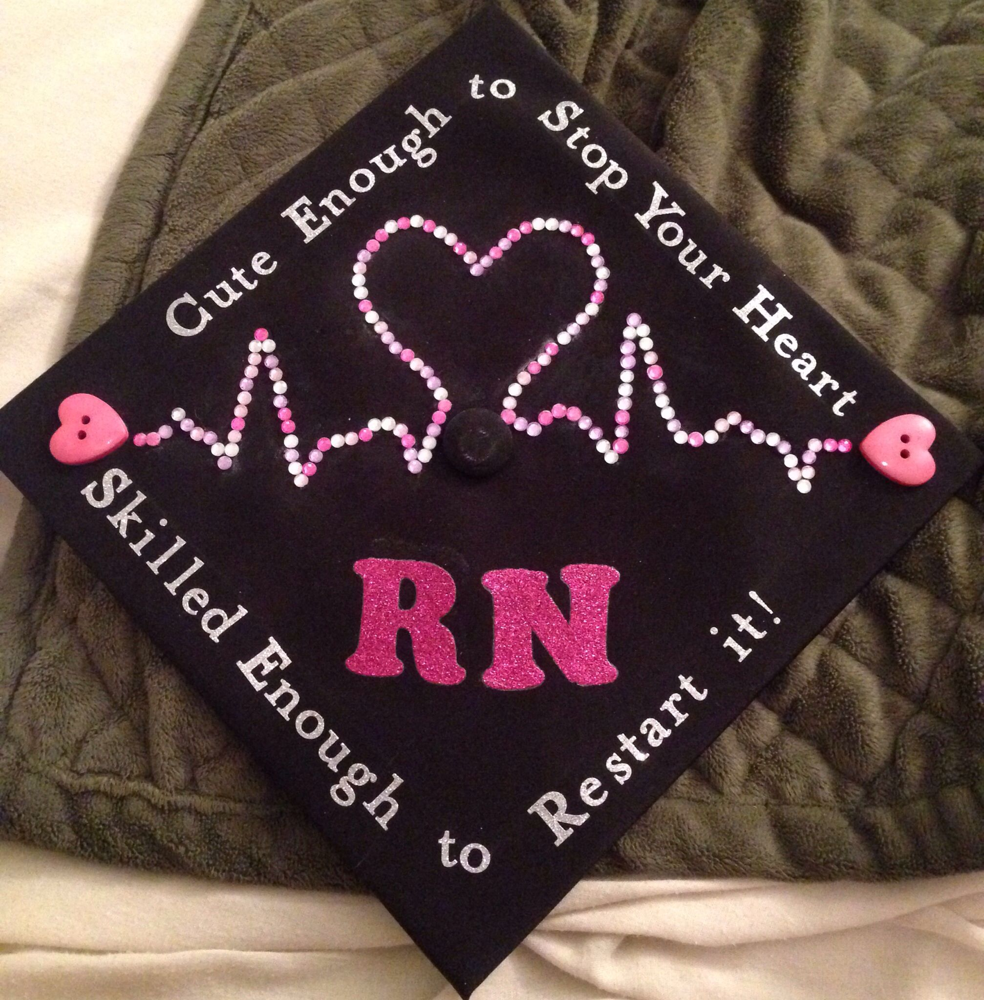 Graduation cap RNBSN Class of Cute enough to stop your