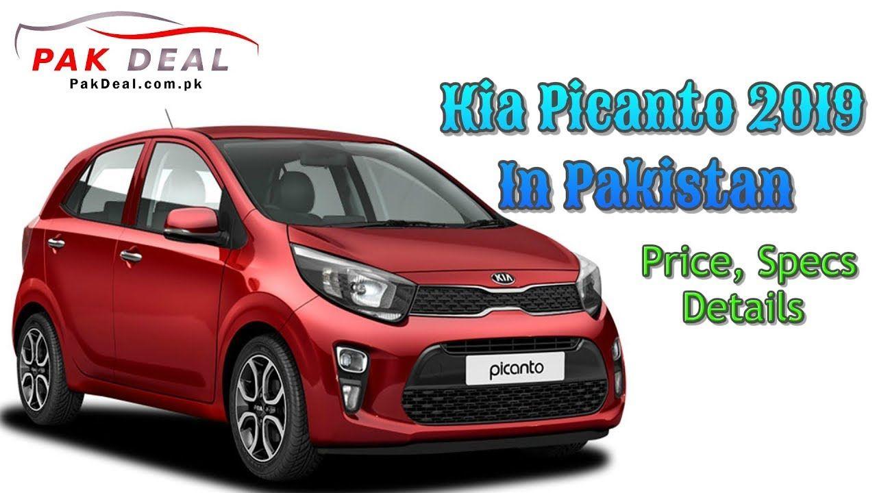 Kia Picanto 2019 In Pakistan Price, Specs, Details Pak