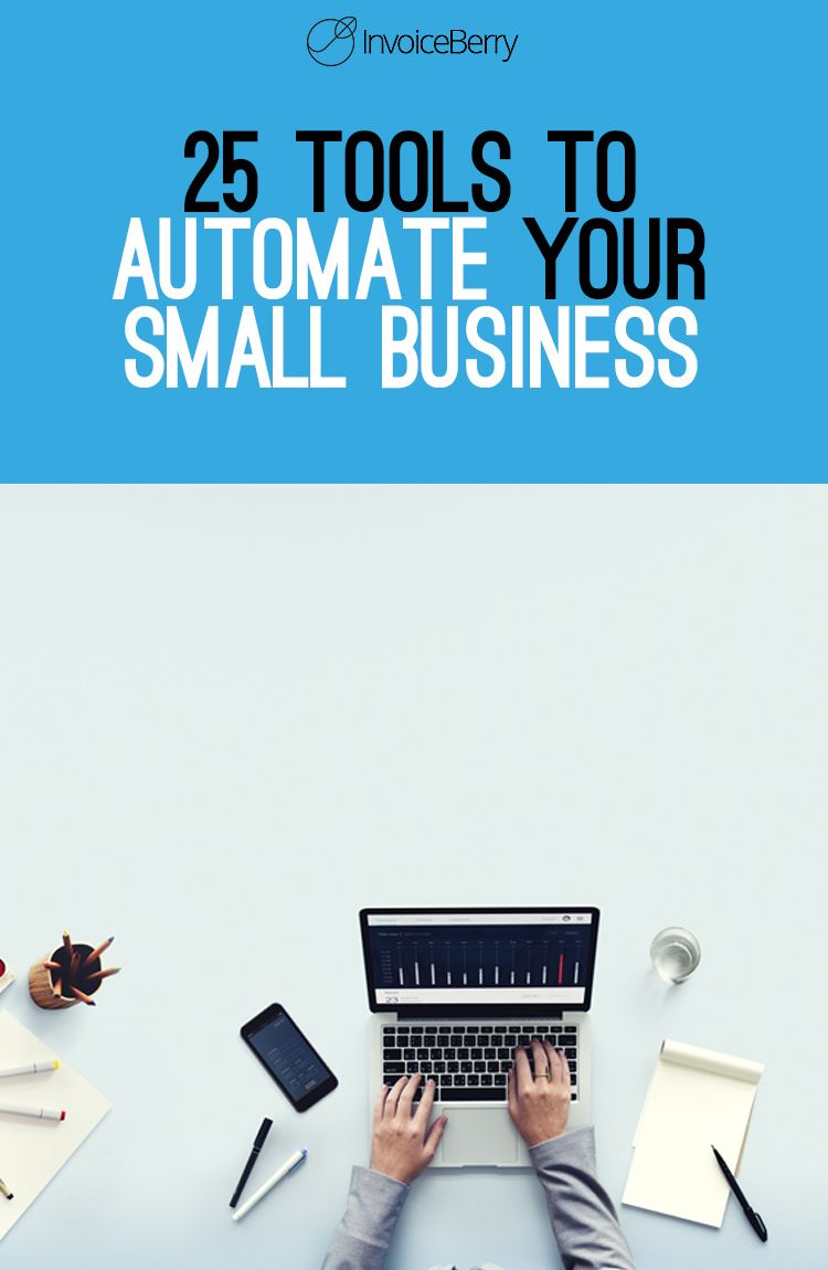 25 Amazing Tools to Automate Your Small Business [Expert