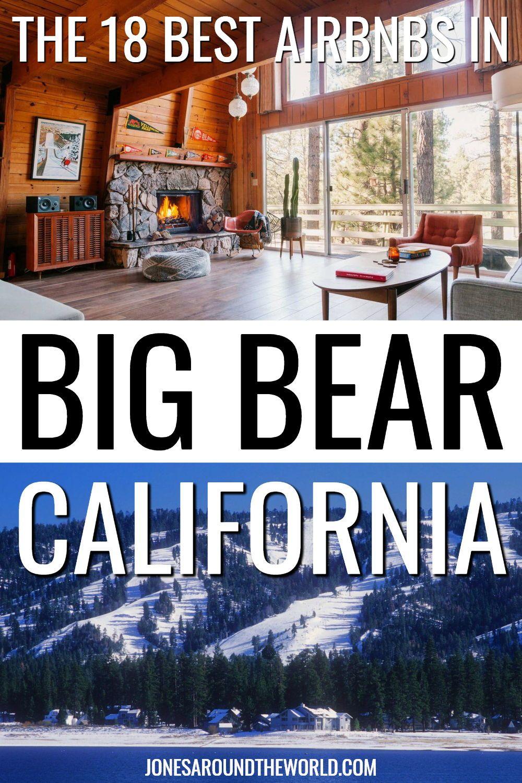 17 Best Airbnbs in Big Bear Lake, CA Big Bear Airbnb