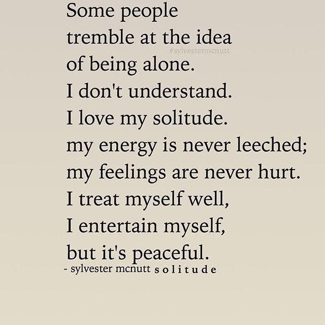 #quotes #solitude #life #thoughts #people #alone #peace