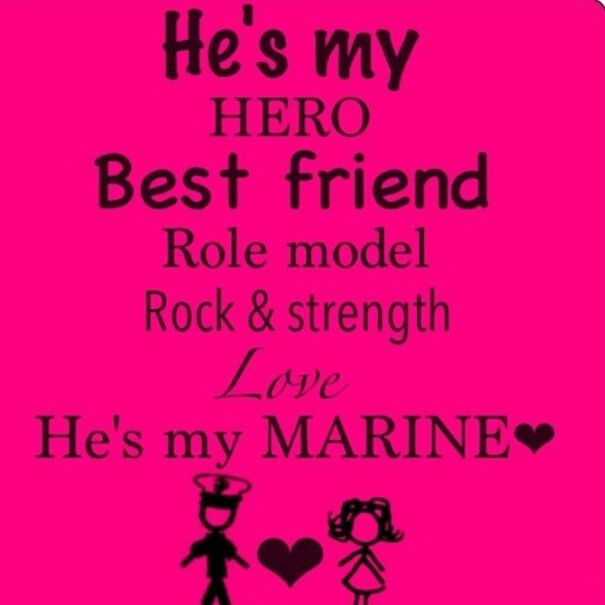 He\'s my Hero, My Best Friend, My Marine<3 | ♥ My Hunny Bunn ...