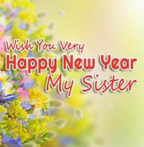new year quotes for sister 2015 new years quotes quotes about new year year