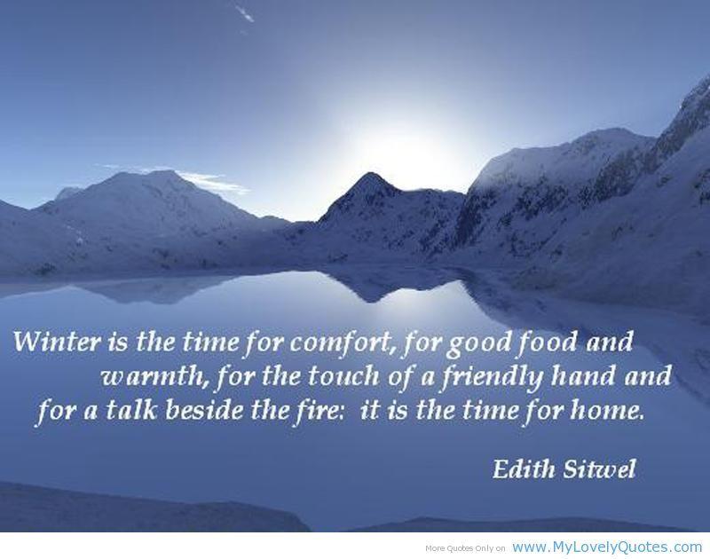 Citaten Over De Winter : Winter is de tijd voor comfort lekker eten en warmte voor de