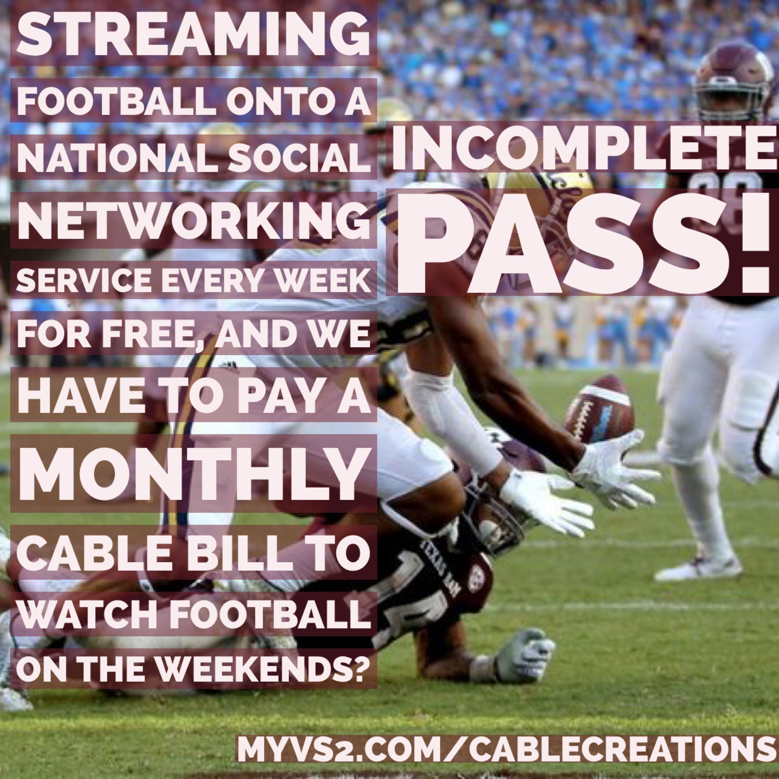 If football games are free on one day, make it free all days by switching to our own streaming media box. ~~~ #StreamingHD #StreamingFootball #Football #StreamingSports #MyVs2DotComBackslashCableCreations