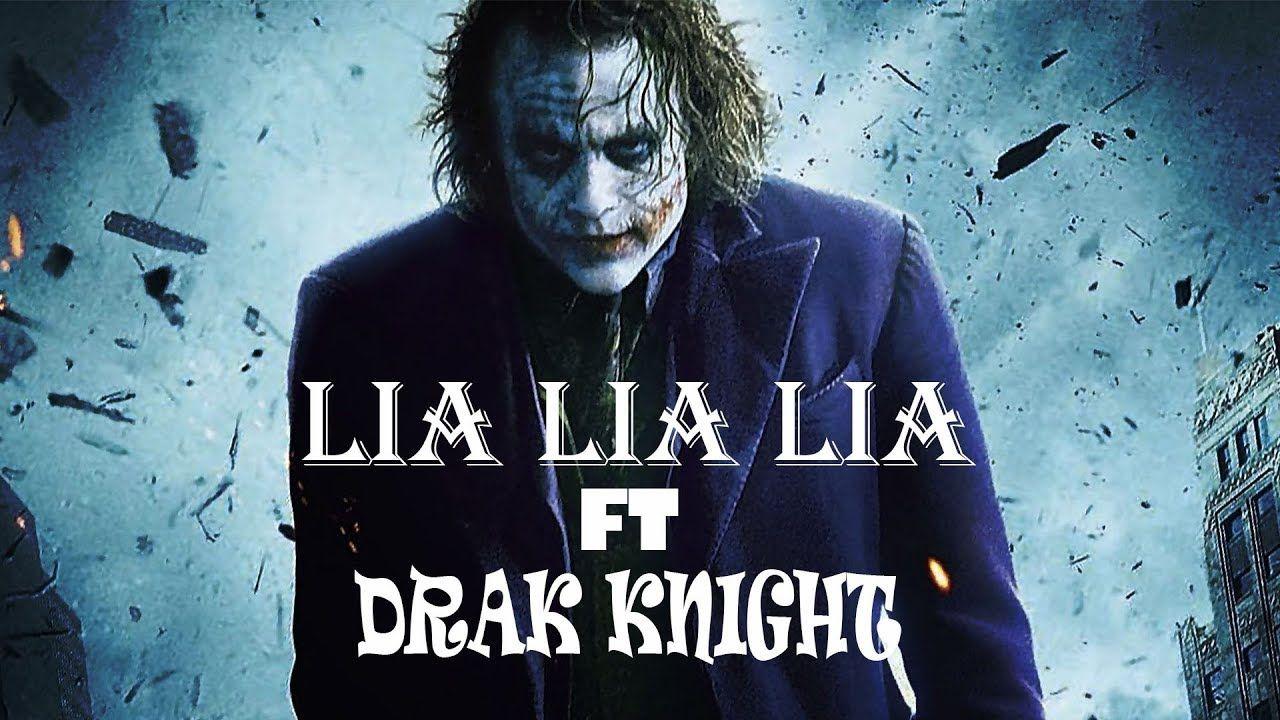 Lia Lia Lia Song Remix Ft Dark Knight Joker Song 2019 Youtube Songs Dj Remix Songs Joker Videos