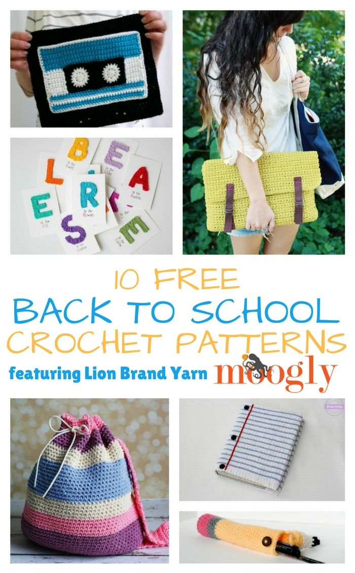 10 Free Back to School Crochet Patterns with Lion Brand Yarn | Pinterest