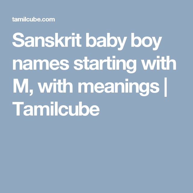 Sanskrit baby boy names starting with M, with meanings