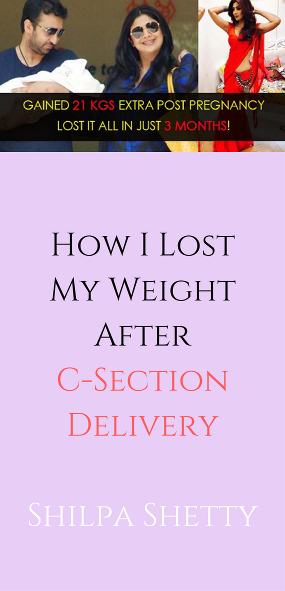 How I Lost My Weight After C Section Delivery Shilpa Shetty