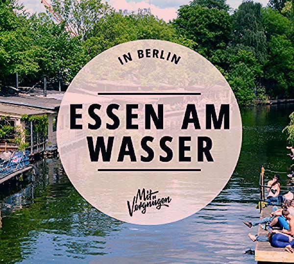 Photo of 11 schöne Cafés & Restaurants am Wasser