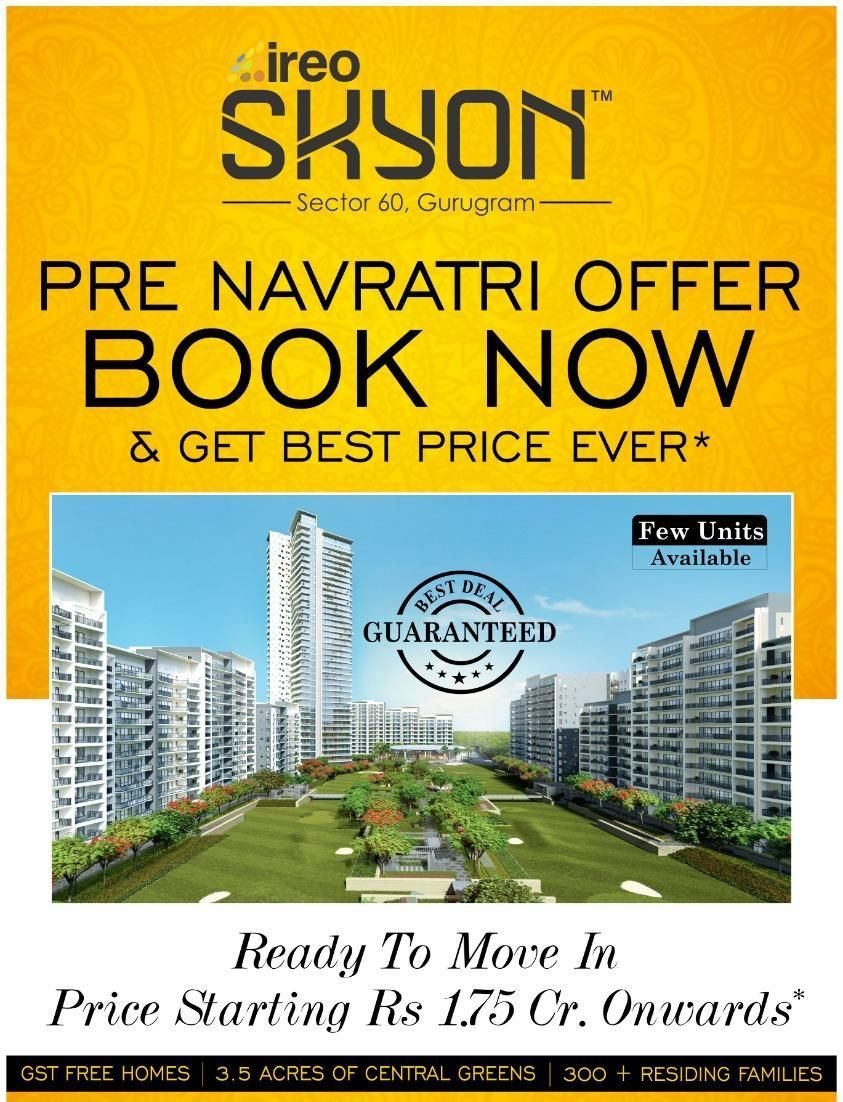 Looking To Purchase This Unit: Pre Navratri Offer At Ireo Skyon Gurgaon Sector 60. Book 2