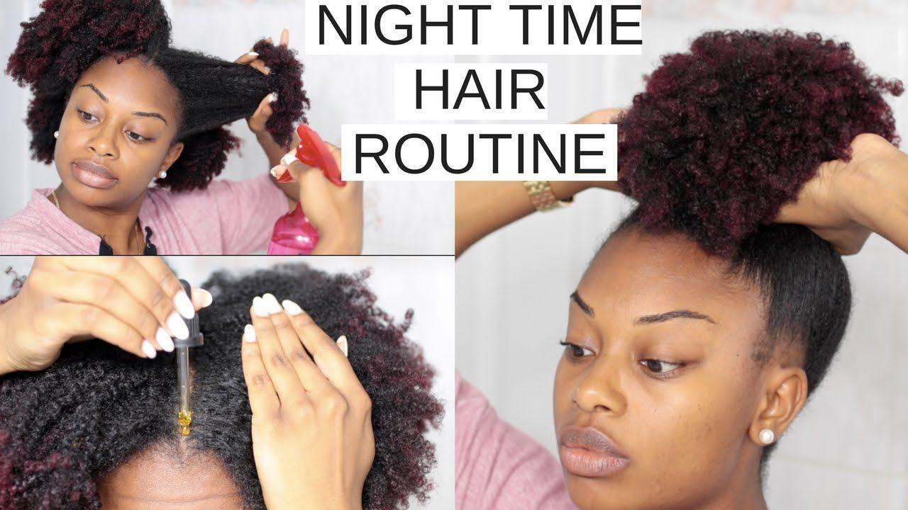 Nighttime Hair Routine No Breakage Overnight Long Healthy Natural Hair Journeytowaistlength Yout Hair Routines Natural Hair Styles Natural Hair Routine