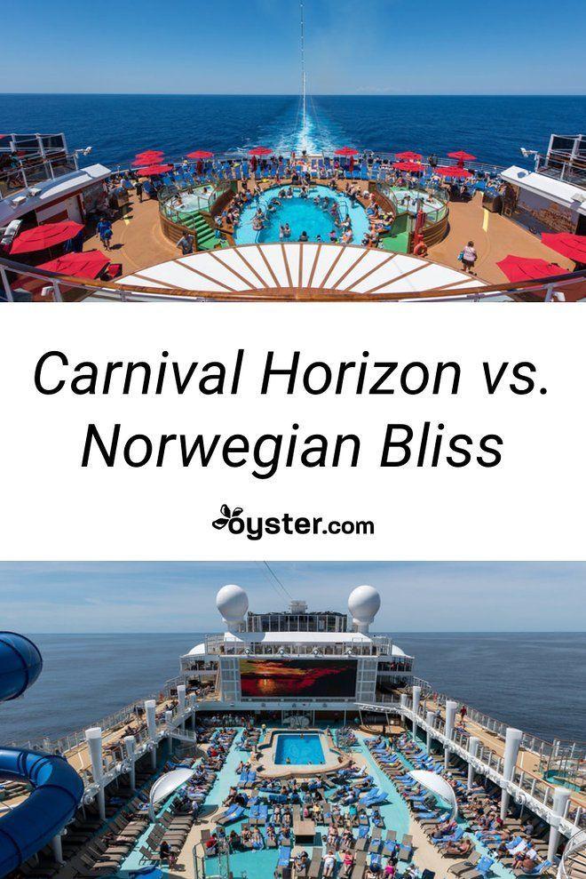 Carnival Horizon Vs. Norwegian Bliss: Which Cruise Should