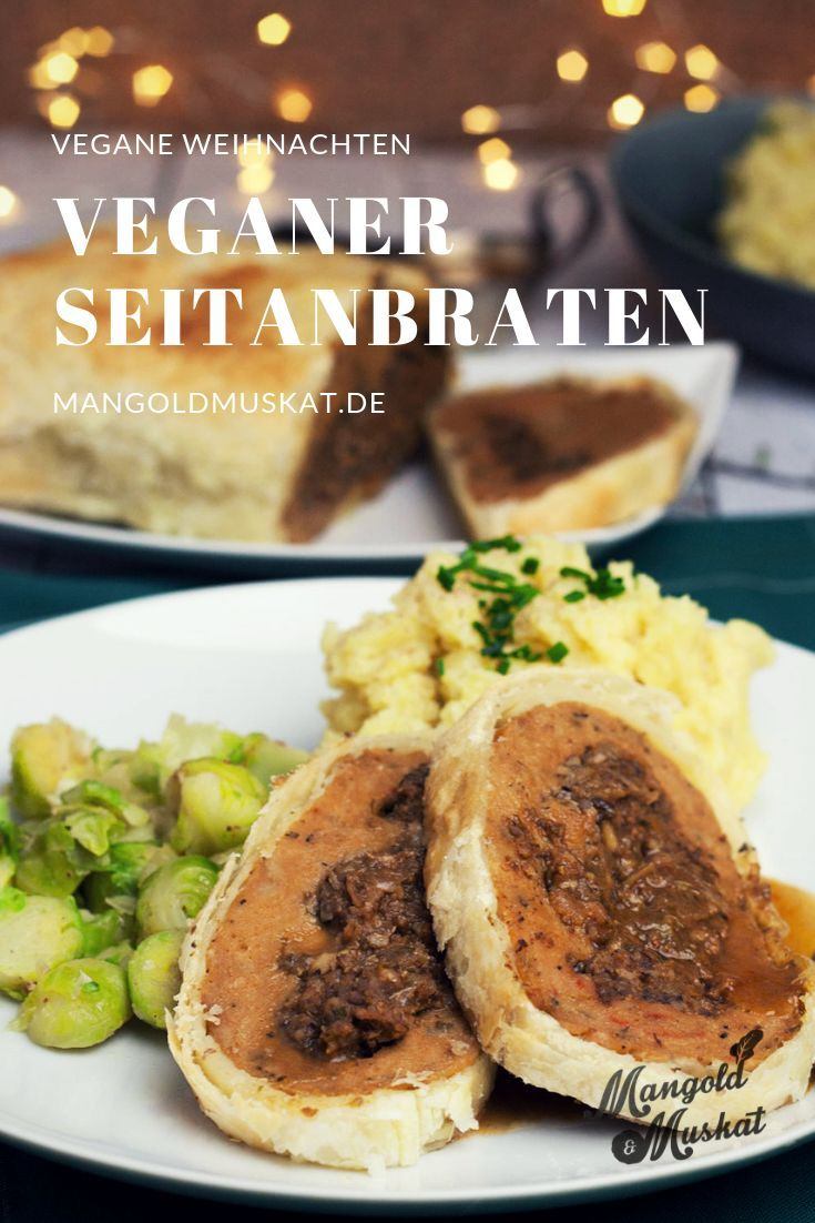 Seitanbraten Mit Maronen Pilzfullung Mangold Muskat Rezepte Vegane Blatterteig Vegan