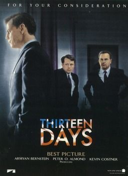a description of the cuban missile crisis in the film thirteen days Thirteen movie wikipedia thirteen days is a 2000 american historical political thriller film directed by roger donaldson, dramatizing the cuban missile crisis of 1962, seen from the perspective of the us political leadership.