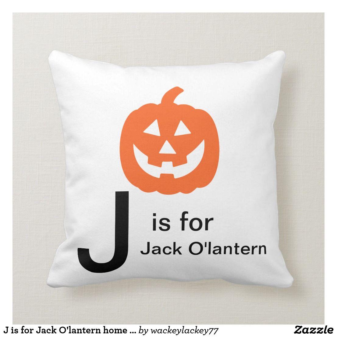 J Is For Jack O Lantern Home Decor Throw Pillow