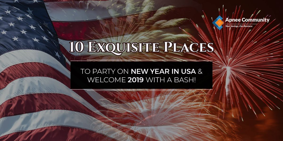 Best Places To Party On New Year In Usa Party New Years Eve Party Newyear