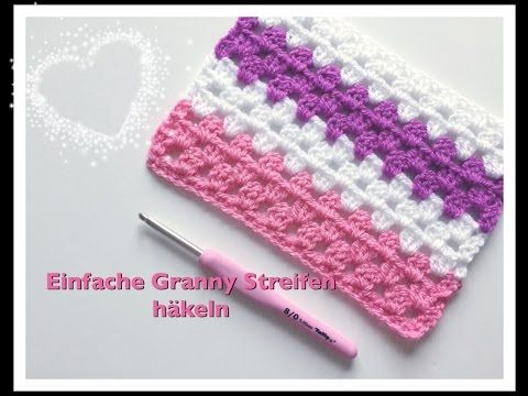 EINFACH Granny Streifen häkeln / Granny Stripes / Granny Muster ...