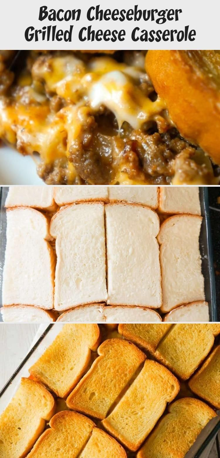 Bacon Cheeseburger Grilled Cheese Casserole is an easy hamburger casserole recip... - Drink Recipes