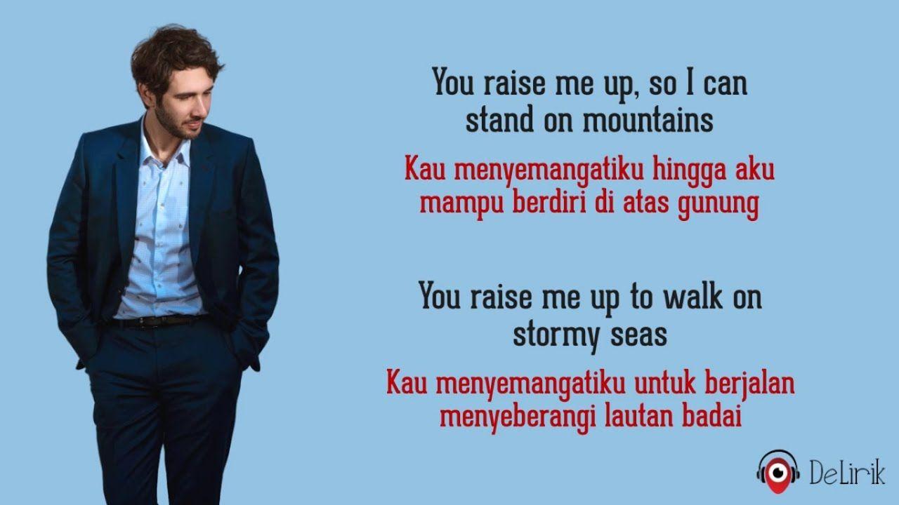 You Raise Me Up Josh Groban Lyrics Video Dan Terjemahan Muziek