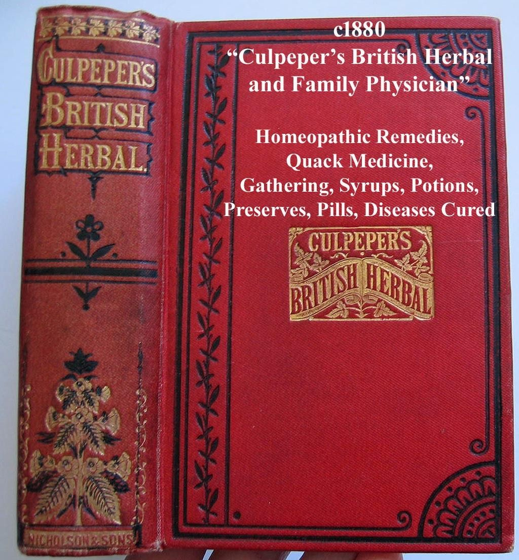 British herbal medicine association - C1870 80 Culpepers British Herbal And Family Physician Homeopathic Remedies Quack Medicine Gathering Herbs Syrups
