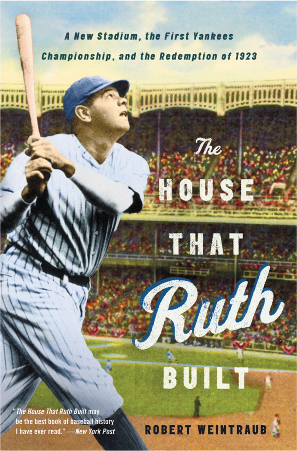 The House That Ruth Built (eBook) Yankees, Babe ruth
