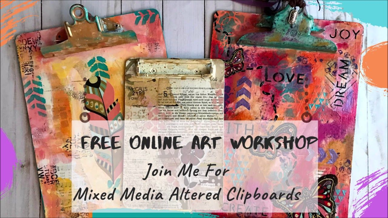 Free Online Art Workshop: Mixed Media Altered Clipboards ...