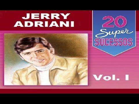 Jerry Adriani 20 Super Sucessos Vol 1 Completo Jovem Guarda