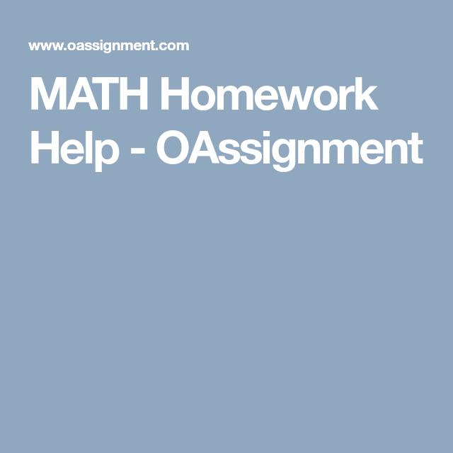 MATH Homework Help - OAssignment   mymathlab answers   Pinterest ...