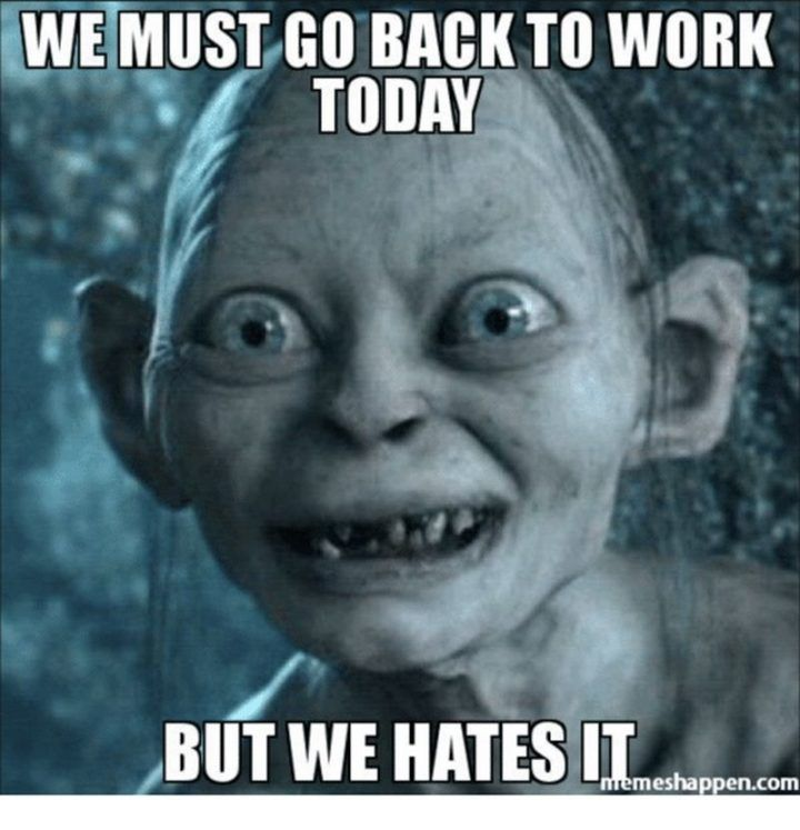 21 Funny Back To Work Memes Make That First Day Back Less Dreadful Work Humor Work Memes Teacher Humor