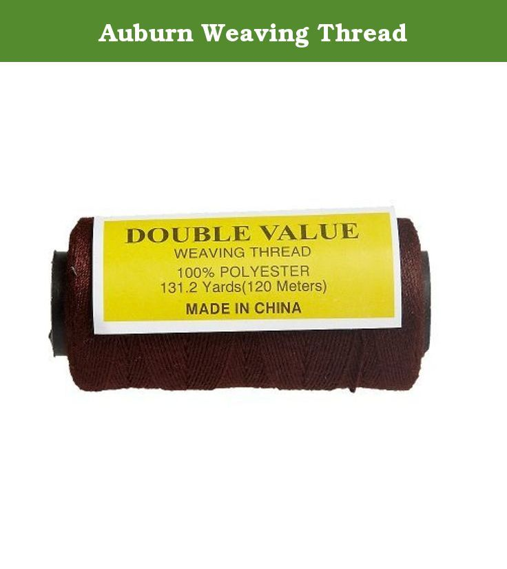 Auburn Weaving Thread Create Long Lasting Extensions With Vienna